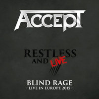 LP Accept. Restless And Live (Blind Rage - Live In Europe 2015) (LP)