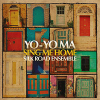 LP Yo-Yo Ma / The Silk Road Ensemble. Sing Me Home (LP)