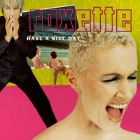 Roxette. Have A Nice Day (20th Anniversary) (2 LP)