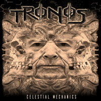 Tronos. Celestial Mechanics (CD)
