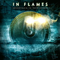 In Flames. Soundtrack To Your Escape (CD)