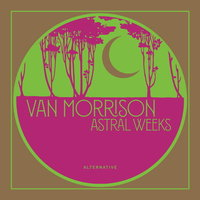 Van Morrison. Astral Weeks Alternative (LP)