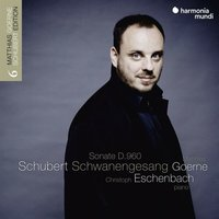 Audio CD Schubert: Schwanengesang; Sonata D. 960