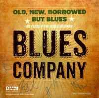 Blues Company. Old, New, Borrowed But Blues (2 LP)