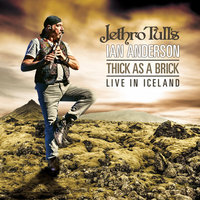 Jethro Tull's Ian Anderson. Thick As A Brick - Live In Iceland (LP + CD)