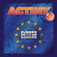 Actiny. Europe Is In Danger (LP)