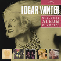 Edgar Winter. Original Album Classics (5 CD)