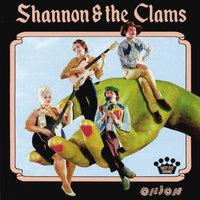 Shannon & The Clams. Onion (CD)
