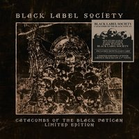 Black Label Society. Catacombs Of The Black Vatican (2 LP)