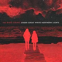 The White Stripes. Under Great White Northern Lights (DVD + CD)
