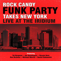 Blu-Ray + Audio CD Rock Candy Funk Party. Takes New York Live At The Iridium