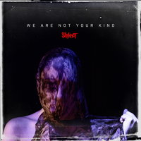 LP Slipknot. We Are Not Your Kind (LP)