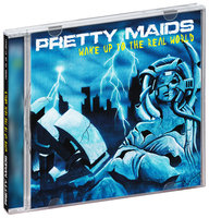 Pretty Maids. Wake Up To The Real World (CD)