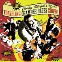 Corky Siegels Chamber Blues. Traveling Show (CD)