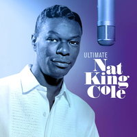 Nat King Cole. Ultimate Nat King Cole (2 LP)