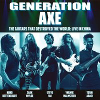Generation Axe. The Guitars That Destroyed The World (Live in China) (CD)