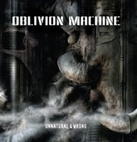 Audio CD Oblivion Machine. Unnatural & Wrong