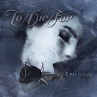 To Die For. Epilogue (CD)