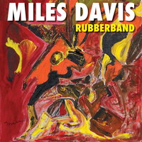 LP Davis, Miles. Rubberband (LP)