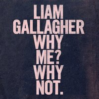 Audio CD Liam Gallagher. Why Me? Why Not.