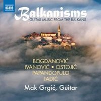 Audio CD Balkanisms: Guitar Music from the Balkans