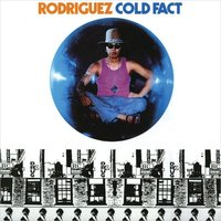 LP Rodriguez. Cold Fact (LP)