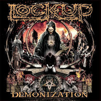 Lock Up. Demonization (CD)