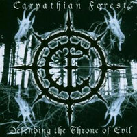 Carpathian Forest. Defending The Throne Of Evil (CD)