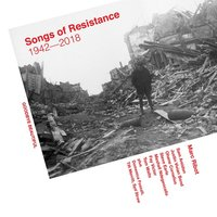 Marc Ribot. Songs Of Resistance 1942-2018 (2 LP)