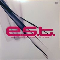 E.S.T. Strange Place For Snow (2 LP)