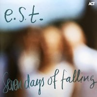 E.S.T. Seven Days Of Falling (2 LP)