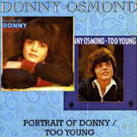 Donny Osmond. A Portrait Of Donny. Too Young (CD)