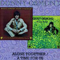 Donny Osmond. Alone Together / A Time For Us (CD)