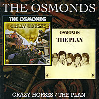 Audio CD The Osmonds. Crazy Horses / The Plan