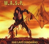 W.A.S.P. The Last Command (CD)