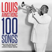 Louis Armstrong. 100 Songs (4 CD)