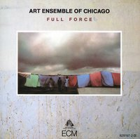Art Ensemble Of Chicago. Full Force (CD)
