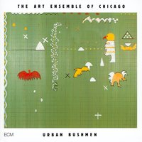 Art Ensemble of Chicago. Urban Bushmen (2 CD)