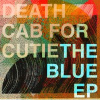 Death Cab For Cutie. The Blue Ep (CD)