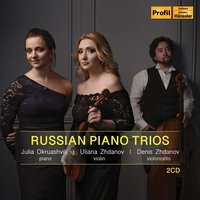 Audio CD Julia Okruashvili / Uliana Zhdanov / Denis Zhdanov. Russian Piano Trios