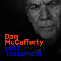 Dan McCafferty. Last Testament (CD)