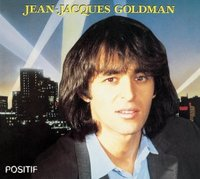 Jean-Jacques Goldman. Positif (CD)