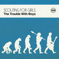 Scouting For Girls. The Trouble With Boys (LP)