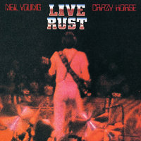Neil Young & Crazy Horse. Live Rust (2 LP)