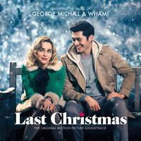 Michael, George / Wham! / Original Motion Picture Soundtrack, The Last Christmas (CD) / Саундтрек к фильму: Рождество на двоих