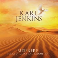 Audio CD Karl Jenkins. Miserere: Songs Of Mercy And Redemption