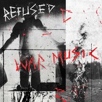 Audio CD Refused. War Music