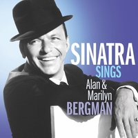 Frank Sinatra. Sinatra Sings The Songs Of Alan & Marilyn Bergman (CD)
