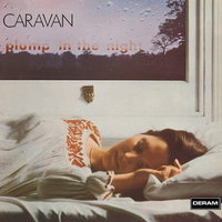 Caravan. For Girls Who Grow Plump In The Night (LP)