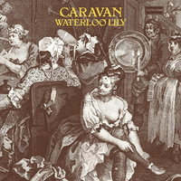 Caravan. Waterloo Lily (LP)